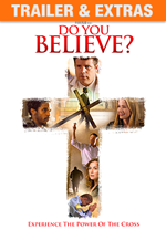 Click to watch Do You Believe? movie trailer on PureFlix.com.